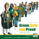 Green, Gold, and Proud