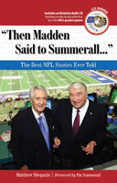 """Then Madden Said to Summerall. . ."""