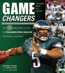 Game Changers: Philadelphia Eagles