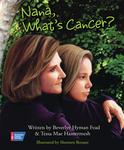 Nana, What's Cancer?