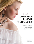 The Art of Off-Camera Flash Photography
