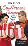 A Semi-Precious Christmas