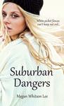 Suburban Dangers