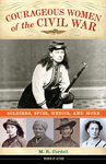 Courageous Women of the Civil War