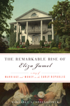 The Remarkable Rise of Eliza Jumel