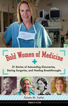 Bold Women of Medicine