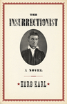 Insurrectionist, The
