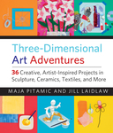 Three-Dimensional Art Adventures