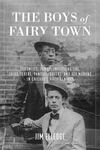 Boys of Fairy Town, The