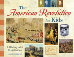 American Revolution for Kids, The