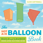 Hot Air Balloon Book, The