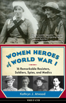Women Heroes of World War I