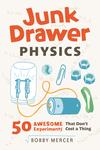 Junk Drawer Physics