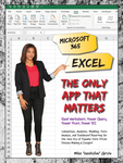 Microsoft 365 Excel: The Only App That Matters