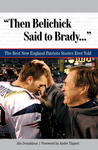 """Then Belichick Said to Brady. . ."""