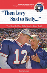 """Then Levy Said to Kelly. . ."""