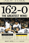 162-0: Imagine a Yankees Perfect Season