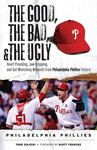 The Good, the Bad, & the Ugly: Philadelphia Phillies