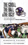 The Good, the Bad, & the Ugly: Minnesota Vikings
