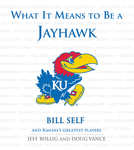 What It Means to Be a Jayhawk