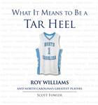 What It Means to Be a Tar Heel