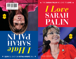 I Love Sarah Palin/I Hate Sarah Palin