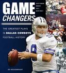 Game Changers: Dallas Cowboys