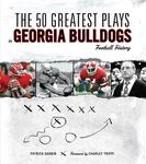 The 50 Greatest Plays in Georgia Bulldogs Football History