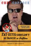 Fat Guys Shouldn't Be Dancin' at Halftime