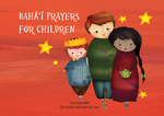 Bahá'í Prayers for Children