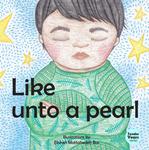 Like Unto a Pearl