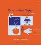 Conversational Solfege Level 2 Teacher's Manual