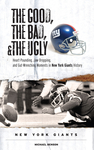 The Good, the Bad, & the Ugly: New York Giants