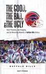 The Good, the Bad, & the Ugly: Buffalo Bills