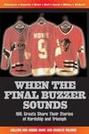 When the Final Buzzer Sounds