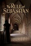 The Rule of Sebastian