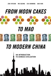 From Moon Cakes to Mao to Modern China: An Introduction to Chinese Civilization