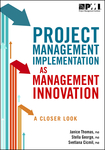 Project Management Implementation as Management Innovation