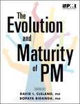 The Evolution and Maturity of PM
