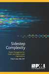Sidestep Complexity