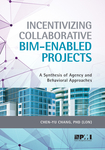 Incentivizing Collaborative BIM-Enabled Projects