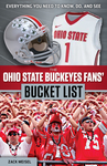 The Ohio State Buckeyes Fans' Bucket List