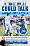 If These Walls Could Talk: Kansas City Royals
