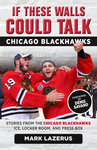 If These Walls Could Talk: Chicago Blackhawks