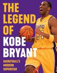 The Legend of Kobe Bryant