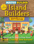 Master Builder: The Unofficial Island Builders Handbook