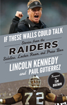 If These Walls Could Talk: Raiders