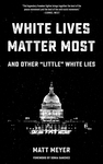 White Lives Matter Most