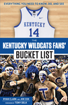 The Kentucky Wildcats Fans' Bucket List
