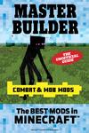 Master Builder Combat & Mob Mods